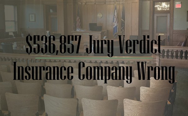 """courtroom in background words ontop say """"536,000 jury verdict insurance company wrong"""""""