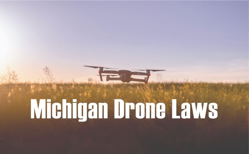 """drone flying over field at sunset with """"michigan drone laws"""""""
