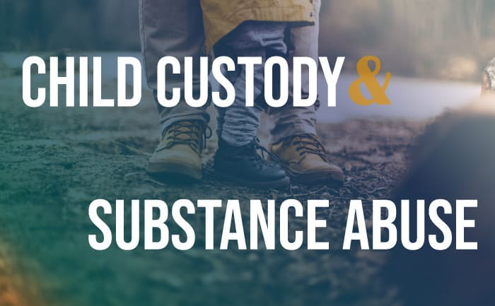 custody and substance abuse, parent and child feet in background
