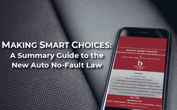 Making Smart Choices New Auto No-Fault Law