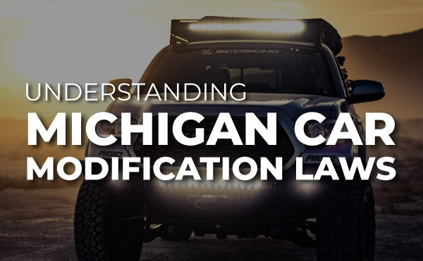 Understanding Michigan Car Modification Laws