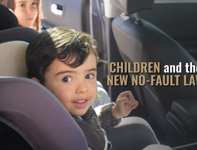 "child in car seat, words overlaid say ""children and the new no-fault law"""