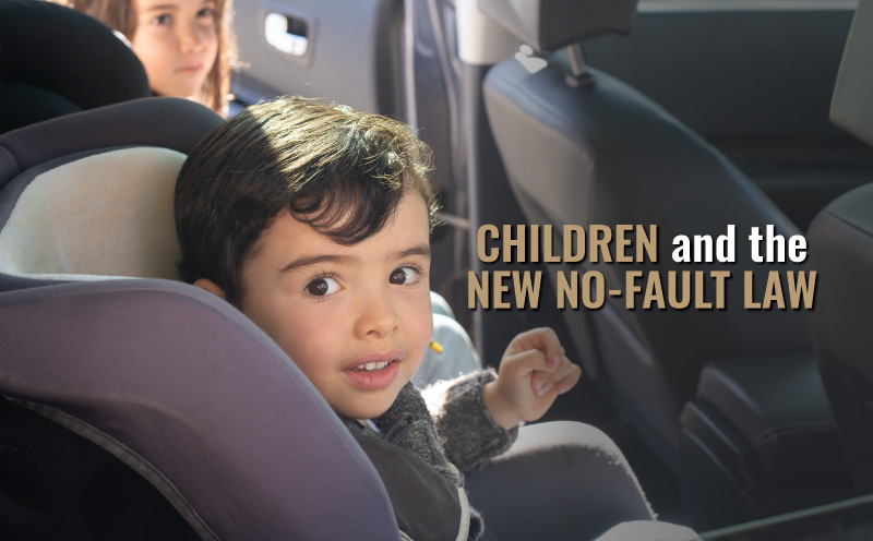 """child in car seat, words overlaid say """"children and the new no-fault law"""""""