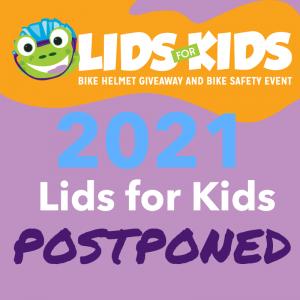 Lids for Kids 2021 postponed