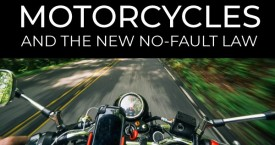 Motorcycles and the New Auto No-Fault Law