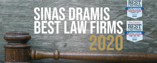 "Sinas Dramis Earns Multiple Rankings in 2020 ""Best Law Firms"" List"