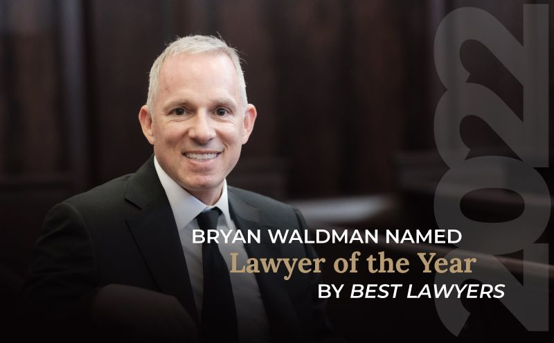 """Bryan Waldman Named 2022 """"Lawyer of the Year"""" by Best Lawyers"""