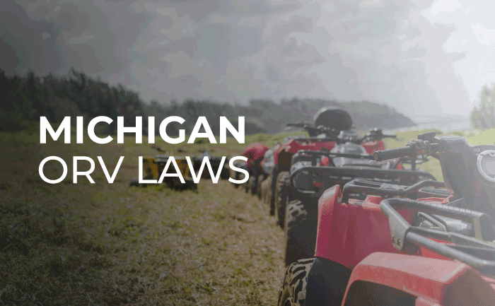 A Guide to Michigan's Off-Road Vehicle (ORV) Laws