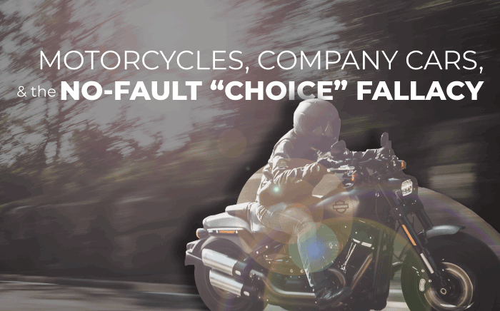 """Motorcycles, Company Cars, and the No-Fault """"Choice"""" Fallacy"""
