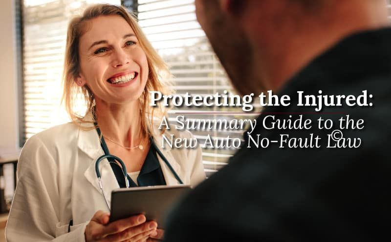 Publication Announcement – Protecting the Injured: A Summary Guide to the New Auto No-Fault Law