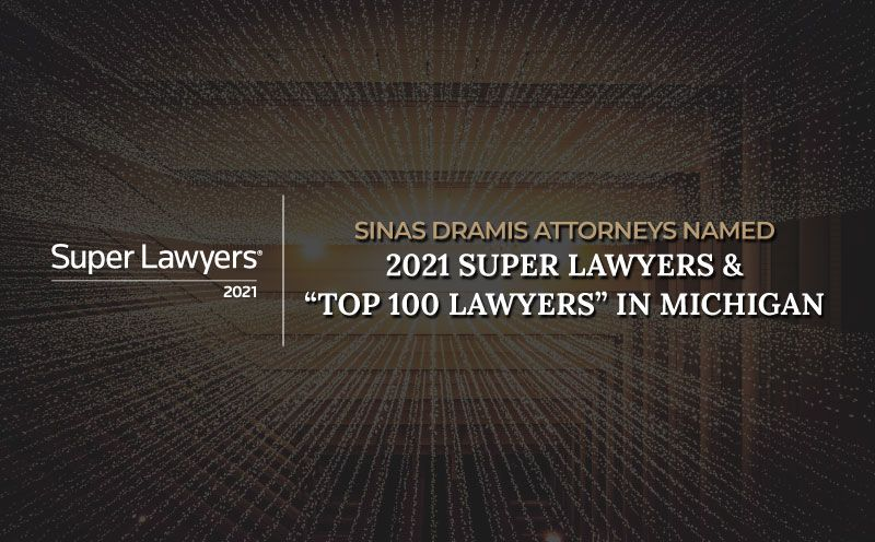 """Super Lawyers Recognizes 10 Sinas Dramis Attorneys & Names George Sinas """"Top 100 Lawyer"""""""