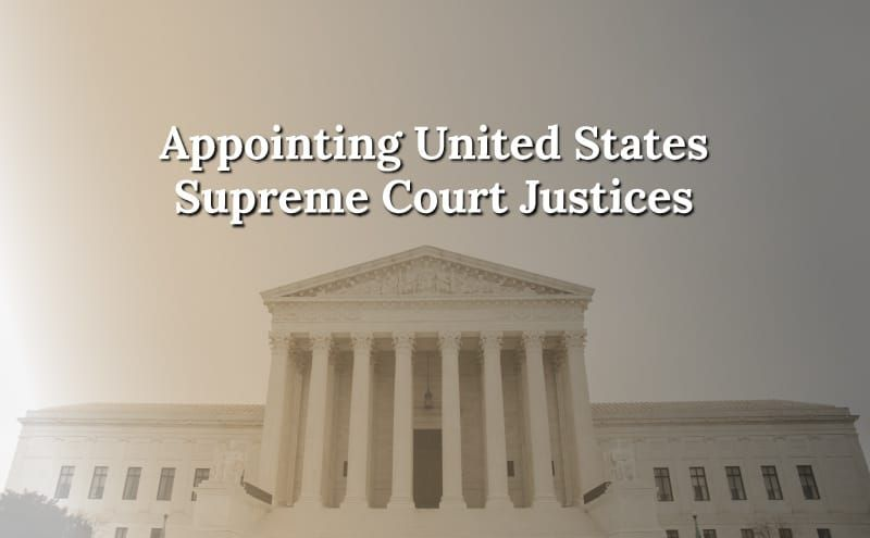 How is a Supreme Court Justice Appointed?