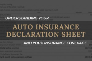 Understanding an Auto Insurance Declaration Sheet and Your Coverage