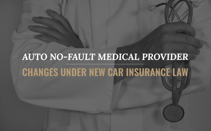 Auto No-Fault Medical Provider Changes Under New Car Insurance Law