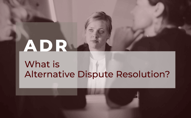 What is Alternative Dispute Resolution in Civil Lawsuits?