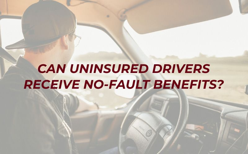 Can Unlicensed Drivers Receive No-Fault Benefits?