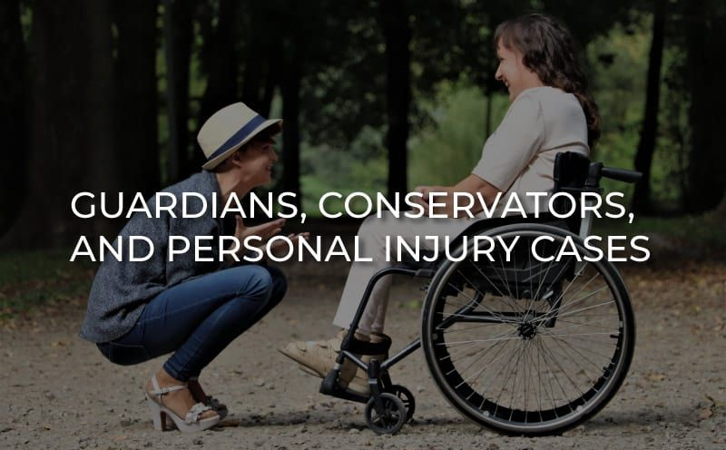 Guardianship and Conservatorship in Personal Injury Law