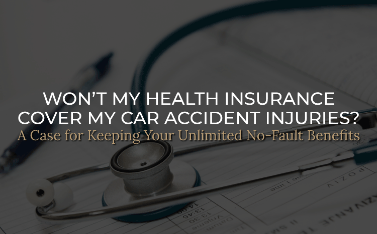 Won't My Health Insurance Cover My Car Accident Injuries?