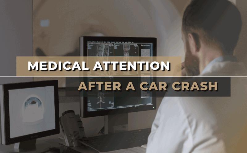 Should I Seek Medical Treatment After a Car Crash?