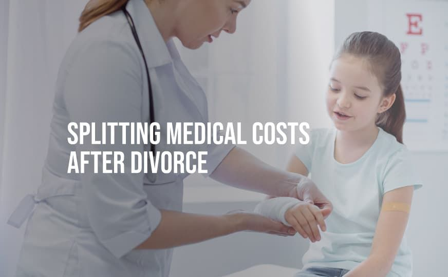 Who Pays for the Children's Medical Expenses After a Divorce?