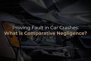 Proving Fault in Car Crashes: What is Comparative Negligence?