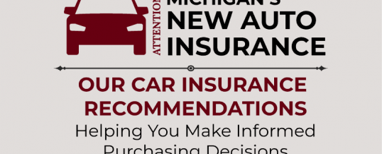 Recommended Michigan Car Insurance and the New No-Fault Law