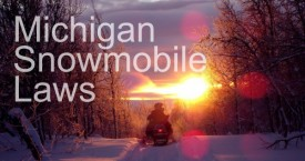 Michigan Snowmobile Laws -Keeping Riders Safe This Winter