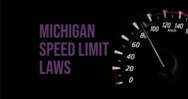 Michigan Speed Limit Laws – How to Handle Roadways with no Posted Signs