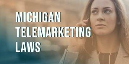 Michigan Telemarketing Laws and the Do Not Call List
