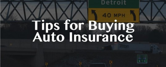 Tips for Buying Auto Insurance – Michigan's Mandatory and Optional Coverages