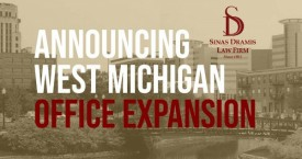 Sinas Dramis Law Firm Expands Its West Michigan Personal Injury Practice